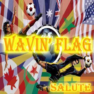 WAVIN' FLAG (Salute)