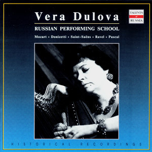 Russian Performing School: Vera Dulova, Vol. 3