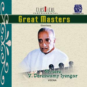 Great Masters - Series - Mysore V Doreswamy Iyengar