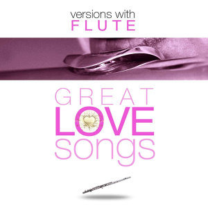 Great Love Songs Flute