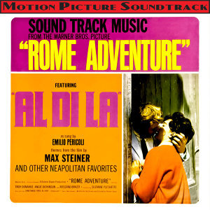 Rome Adventure (Themes From The 1962 Motion Picture Soundtrack)