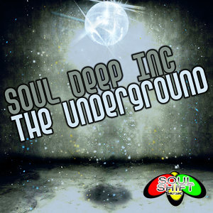 Soul Shift Music: The Underground