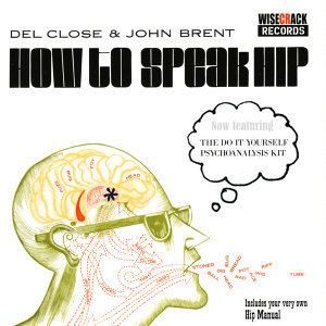 How to Speak Hip - the Do it Yourself Psychoanalysis Kit