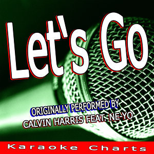 Let's Go (Calvin Harris Feat. Ne-Yo Tribute)