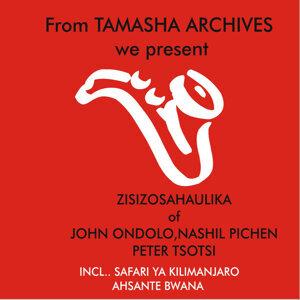 Zisizosahaulika of John Ondolo,Nashil Pichen,Peter Tsotsi