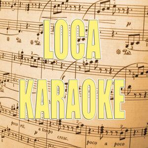 Loca (In the style of Shakira) (Karaoke)