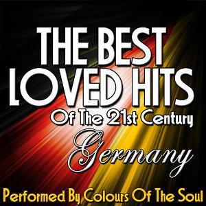 The Best Loved Hits Of the 21st Century: Germany