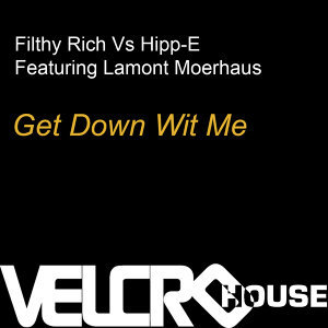 Get Down Wit Me (Seamus Haji Edit)