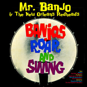 Banjos Roar & Swing!