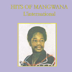 Hits of Sam Magwana (L'international)