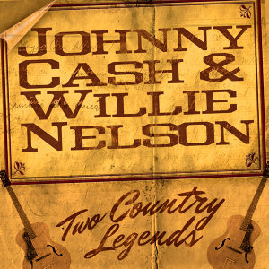 Cash & Nelson : Two Country Music Legends