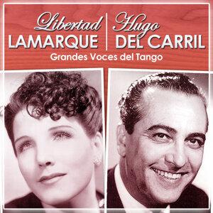 Libertad Lamarque. Hugo del Carril. Grandes Voces del Tango