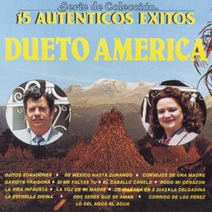 Serie de Colección 15 Auténticos Éxitos Dueto América