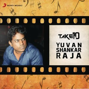 Take 10: Yuvanshankar Raja