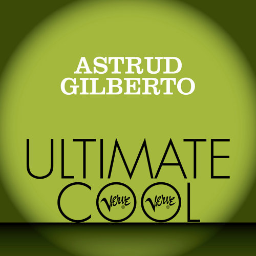 Astrud Gilberto: Verve Ultimate Cool
