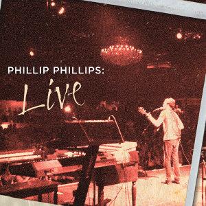 Phillip Phillips: Live