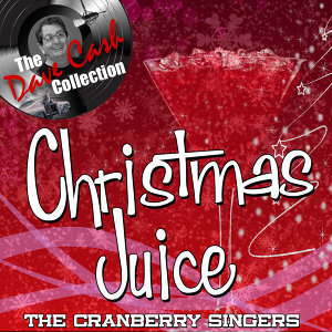 Christmas Juice - [The Dave Cash Collection]
