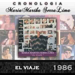 María Martha Serra Lima Cronología - El Viaje (1986)
