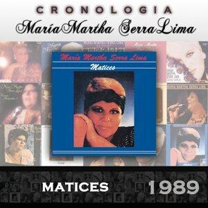 María Martha Serra Lima Cronología - Matices (1989)