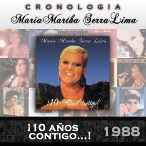 María Martha Serra Lima Cronología - ¡10 Años Contigo...! (1988)