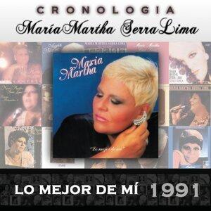 María Martha Serra Lima Cronología - Lo Mejor de Mí (1991)
