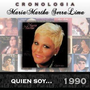 María Martha Serra Lima Cronología - Quien Soy ... (1990)
