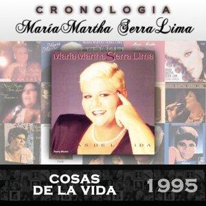 María Martha Serra Lima Cronología - Cosas de la Vida (1995)
