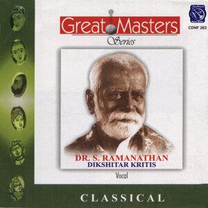 Great Masters - Dr.S.Ramanathan - Dikshitar Kritis