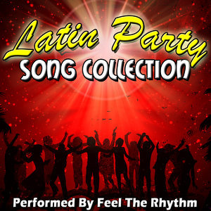 Latin Party Songs Collection
