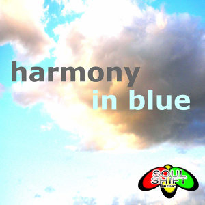 Soul Shift Music: Harmony In Blue