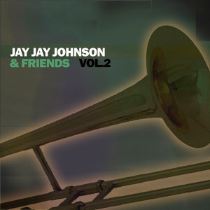 Jay Jay Johnson & Friends, Vol. 2