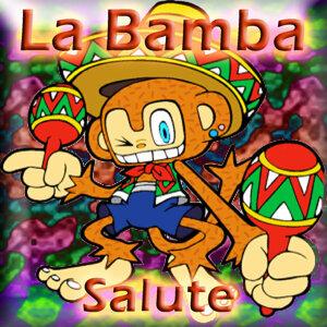 La Bamba (Salute)