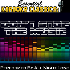 Essential Karaoke Classics: Don't Stop the Music