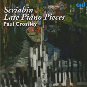 Scriabin: Late Piano Pieces