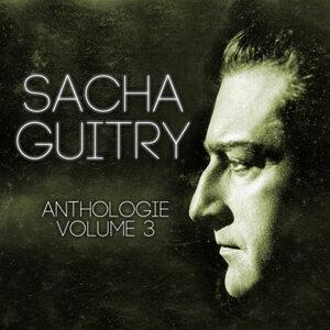 Sacha Guitry Vol. 3 : You're Telling Me / Le Mot De Cambronne / Jean de La Fontaine / La Dernière Représentation D'une Pièce / Deburau