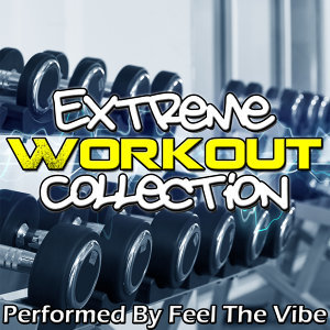 Extreme Workout Collection