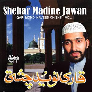 Shehar Madine Jawan Vol. 1 - Islamic Naats