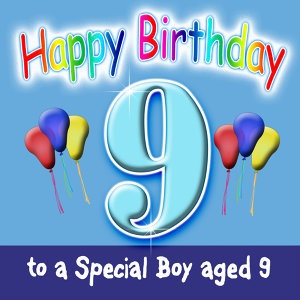 Happy Birthday 9 TODAY! Dance Mix (Boy)