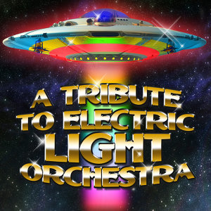 A Tribute To Electric Light Orchestra