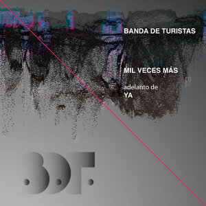 """Mil veces más (Single adelanto de """"Ya"""")"""