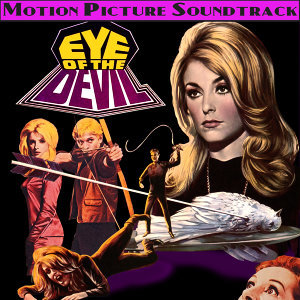 Eye Of The Devil (Music From The Original 1966 Motion Picture Soundtrack)