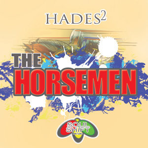 Soul Shift Music: The Horsemen