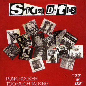 Punk Rocker/ Too Much Talking