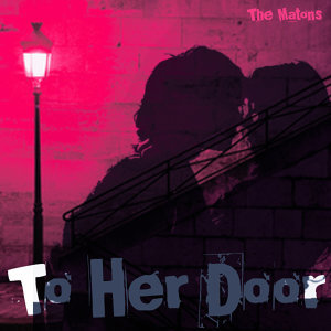 To Her Door