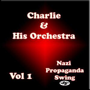 Charlie and his Orchestra (Nazi Properganda) Vol 1