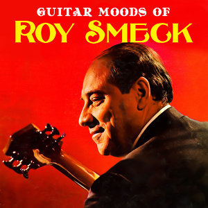 Guitar Moods of Roy Smeck
