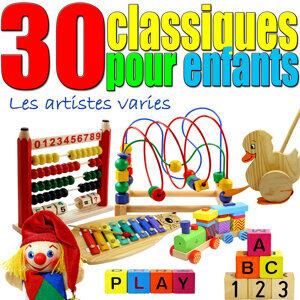 30 Classiques pour enfants