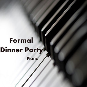 Formal Dinner Party Music On Piano