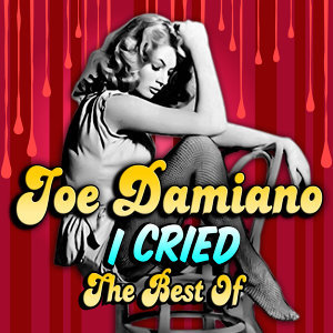 I Cried - The Best Of