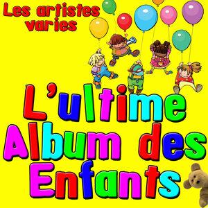 L'ultime Album des enfants